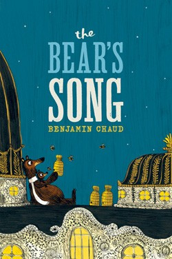 Chirp Book Review: The Bear's Song Benjamin Chaud