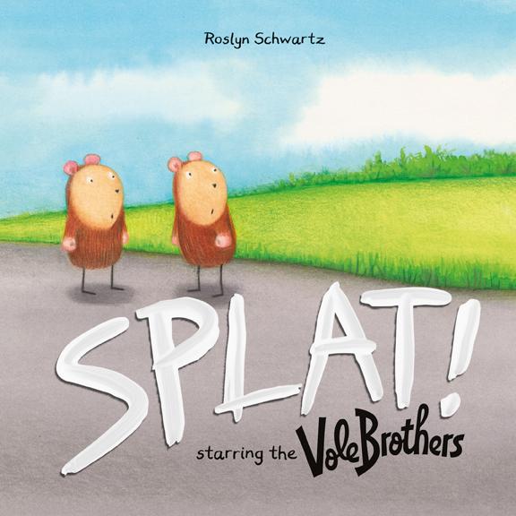 Splat by Roslyn Schwartz Owlkids