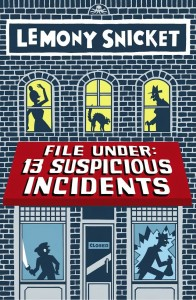 File Under: 13 Suspicious Incidents book cover