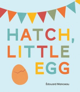 Chirp Magazine: Hatch, Little Egg Book Review