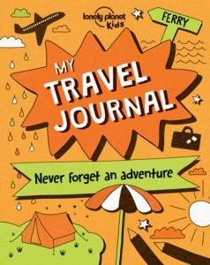 Lonely Planet Kids - My Travel Journal