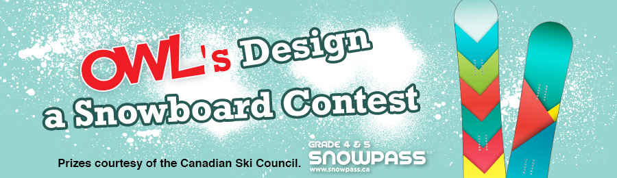 OWL's Design a Snowboard Contest Banner