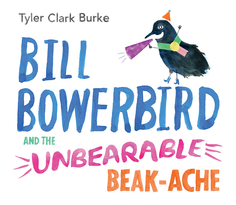 BillBowerbirdAndTheUnbareableBeakAche_cover_screenRGB
