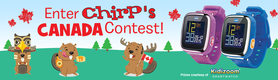 Chirp Magazine: Chirp's Canada Contest