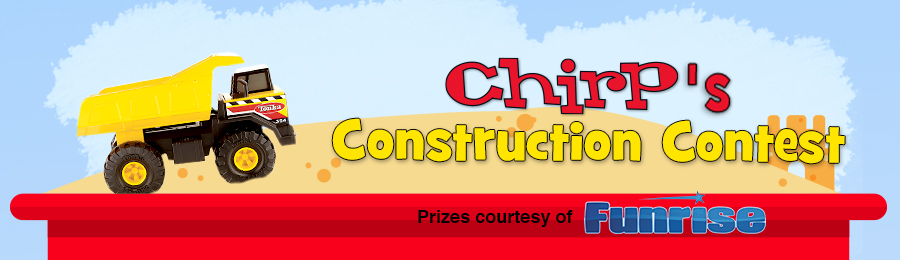 Chirp Magazine: Construction Contest Banner
