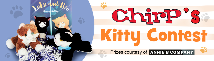Chirp Kitten Contest Banner