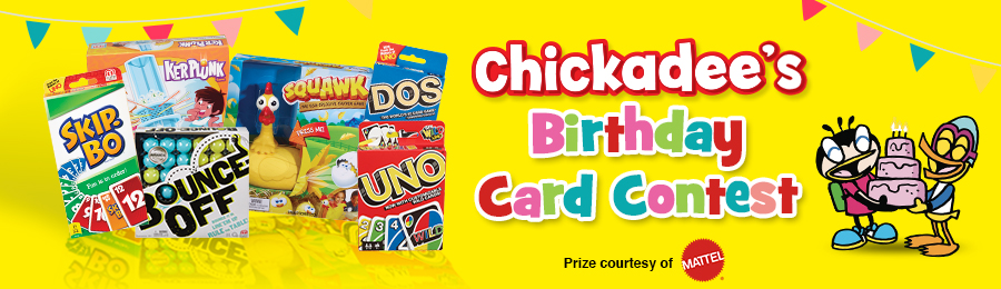 Chickadee Magazine: Birthday Card Contest Banner